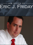 Jacksonville Civil Rights Lawyer Eric J. Friday