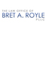 Arizona Criminal Defense Attorney Bret Andrew Royle