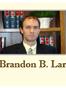 Kearns DUI / DWI Attorney Brandon B Larsen
